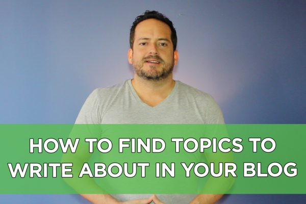 How to Find Topics to Write About in Your Blog