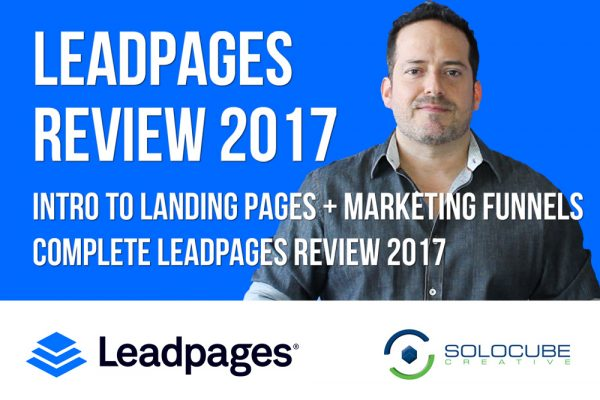 Leadpages Review 2017 –  Landing Page Software & Marketing Funnels