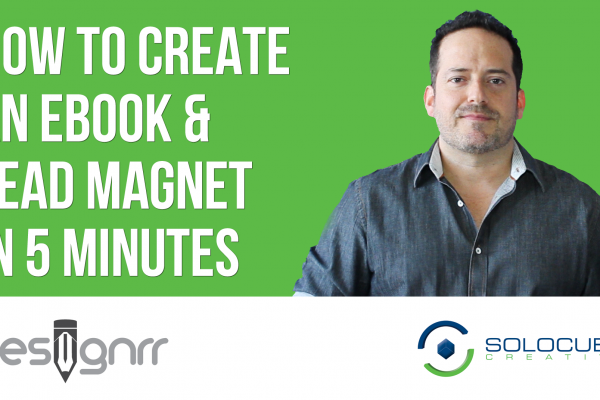 How to Create an Ebook & Lead Magnet in 5 Minutes Using Designrr
