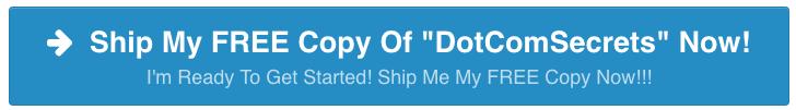 Order DotComSecrets For FREE